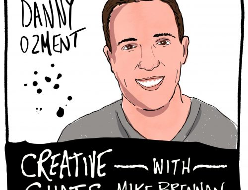 107: Creative Chats with Mike Brennan
